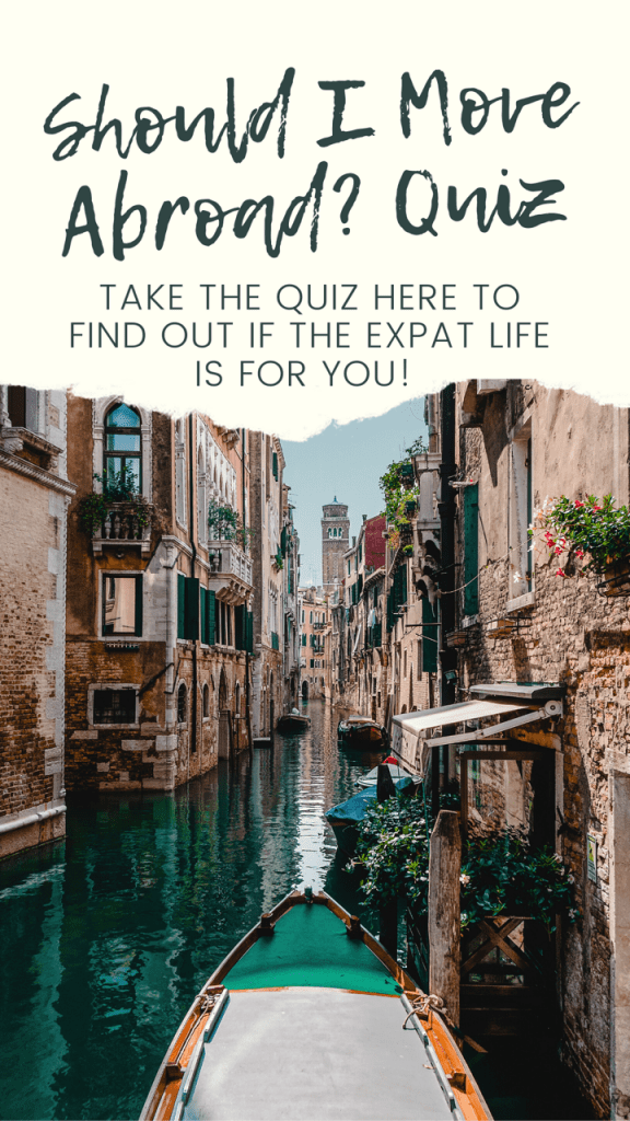 take the quiz here to find out if the expat life is for you